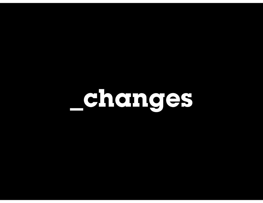 _changes