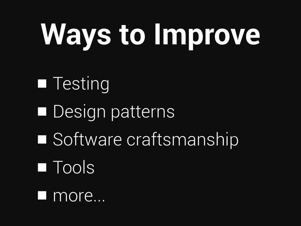 Ways to Improve Testing Design patterns Softwar...