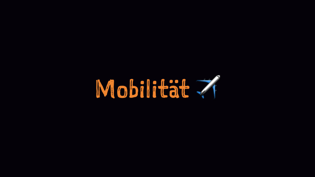 Mobilität ✈