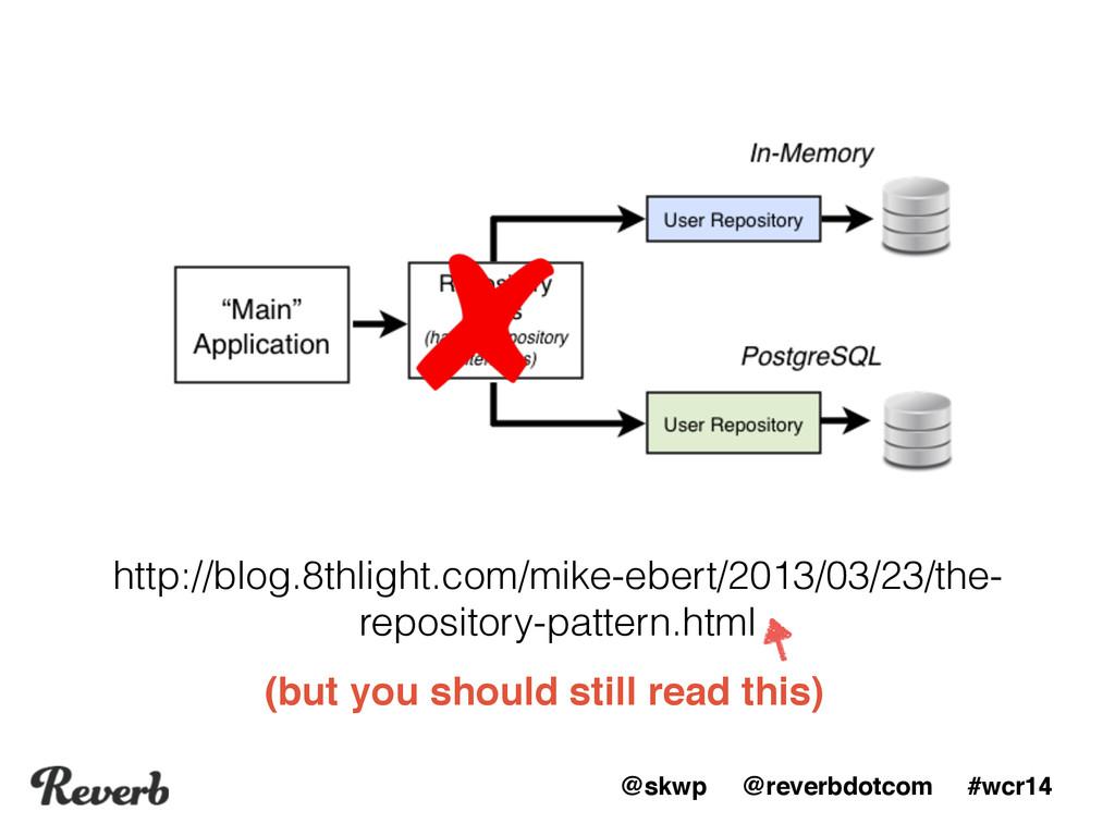 @skwp @reverbdotcom #wcr14 http://blog.8thlight...