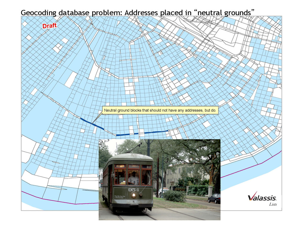 Geocoding database problem: Addresses placed in...