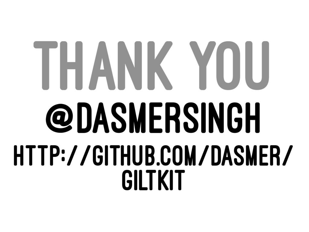 THANK YOU @DASMERSINGH HTTP://GITHUB.COM/DASMER...