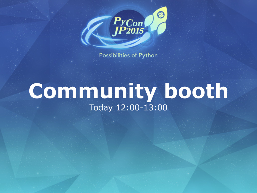 Community booth Today 12:00-13:00