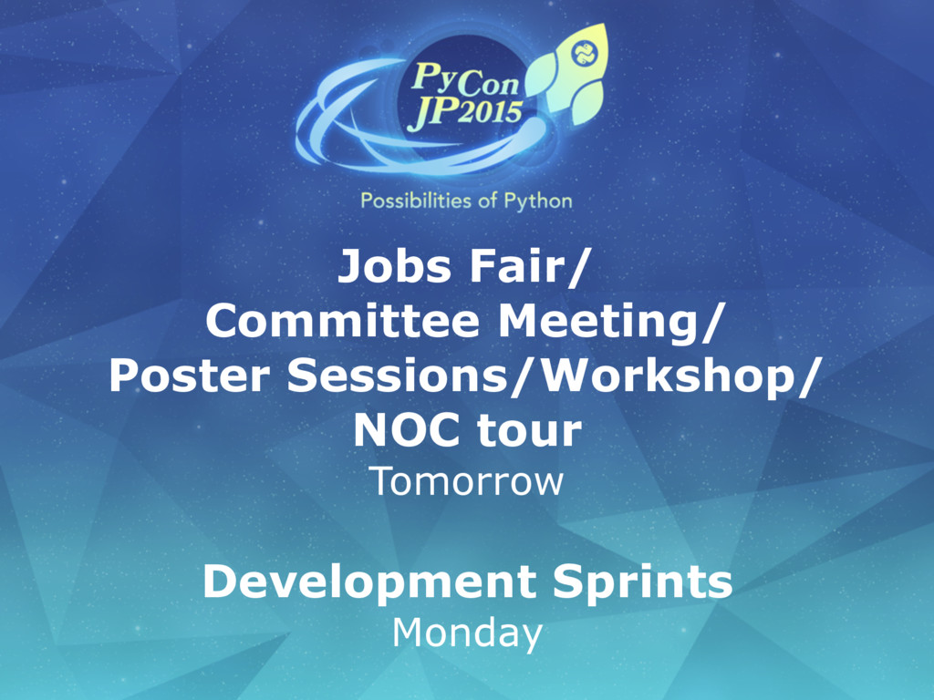 Jobs Fair/ Committee Meeting/ Poster Sessions/W...