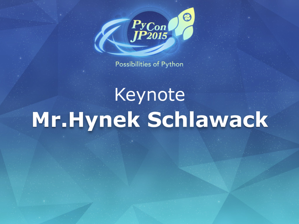 Mr.Hynek Schlawack Keynote