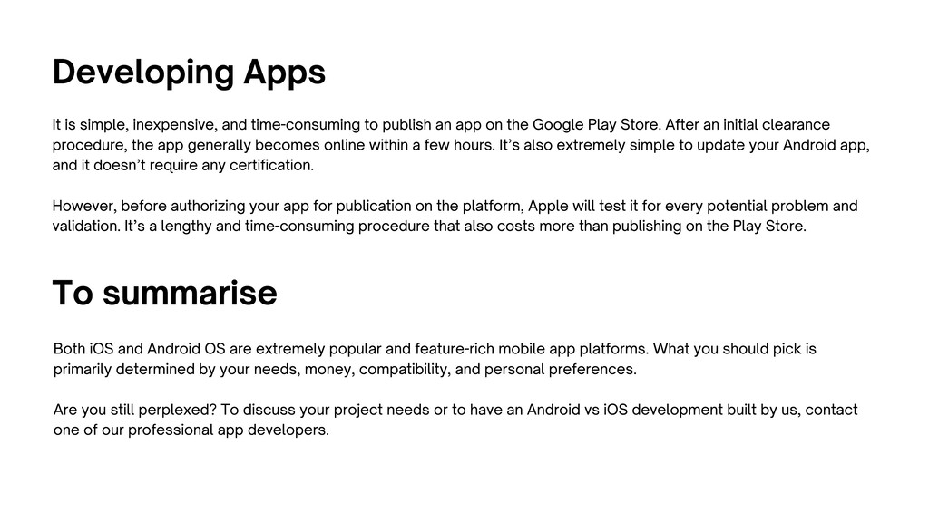 Developing Apps It is simple, inexpensive, and ...