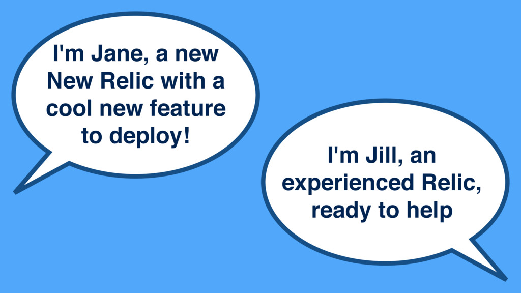 I'm Jane, a new New Relic with a cool new featu...
