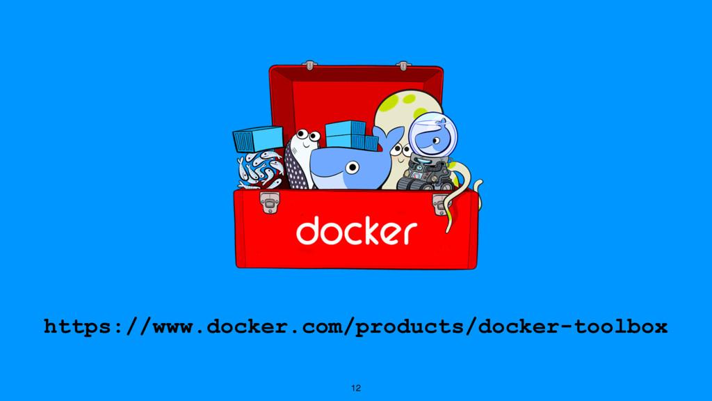 12 https://www.docker.com/products/docker-toolb...