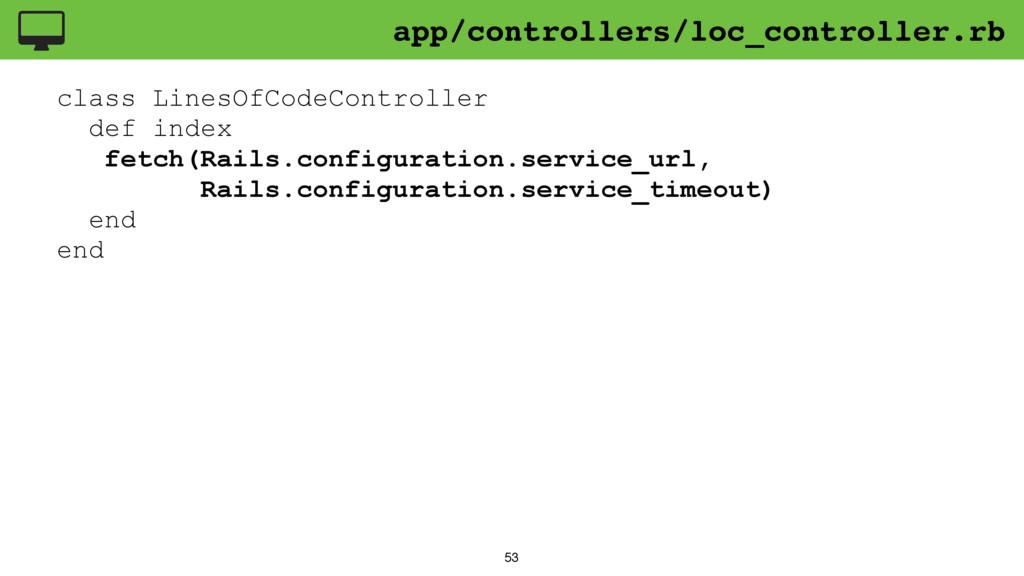 53 class LinesOfCodeController def index fetch(...