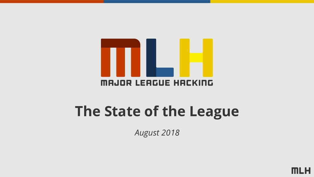 The State of the League August 2018