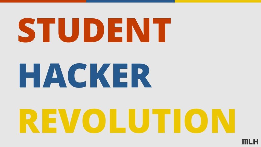 STUDENT HACKER REVOLUTION