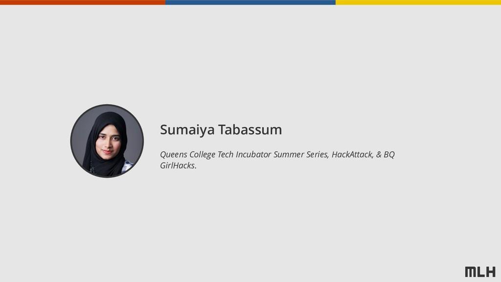 Sumaiya Tabassum Queens College Tech Incubator ...