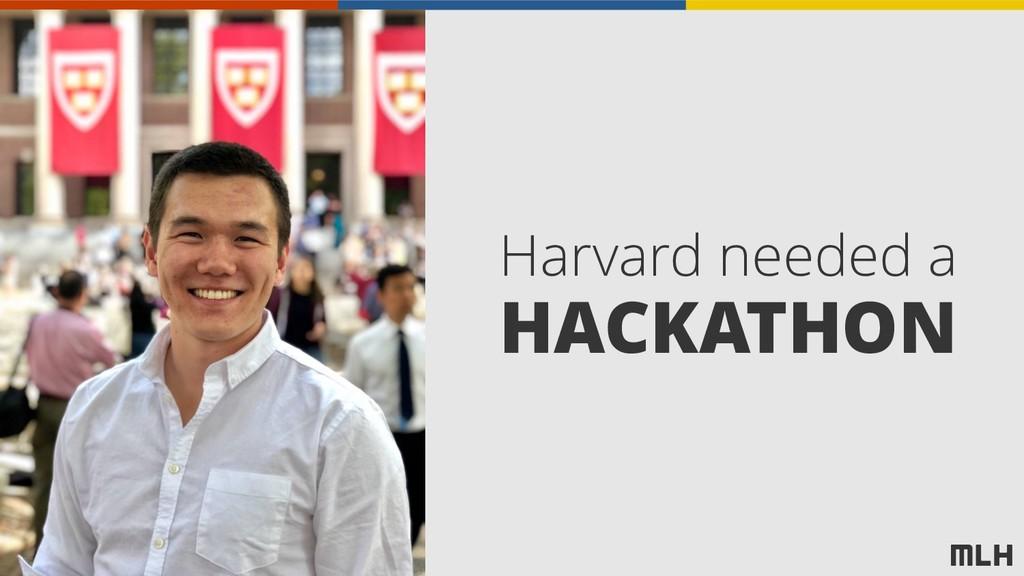 Harvard needed a HACKATHON