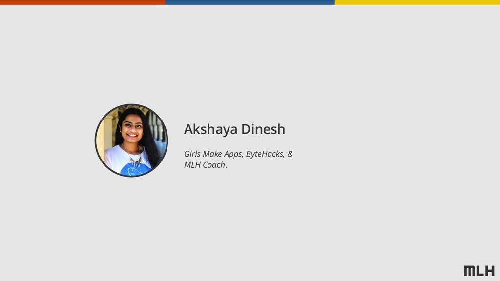 Akshaya Dinesh Girls Make Apps, ByteHacks, &  ...