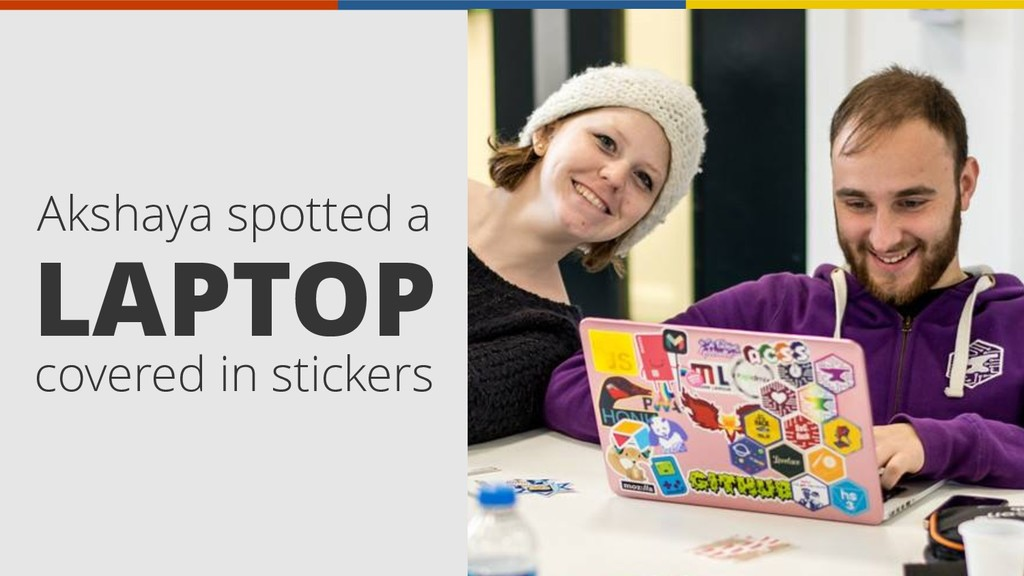 covered in stickers LAPTOP Akshaya spotted a