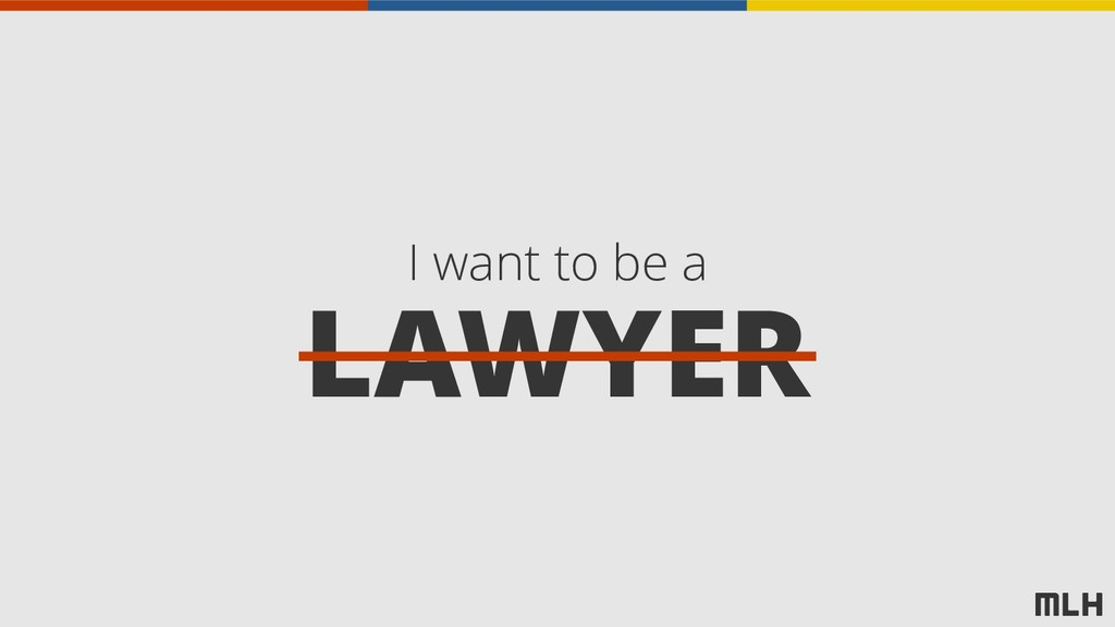LAWYER I want to be a