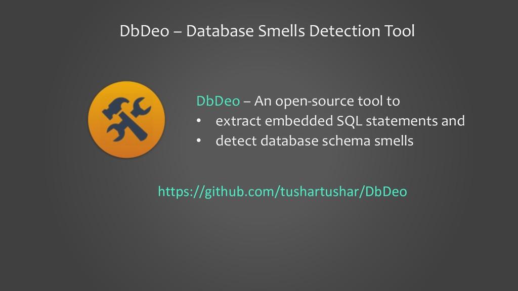 DbDeo – Database Smells Detection Tool DbDeo – ...