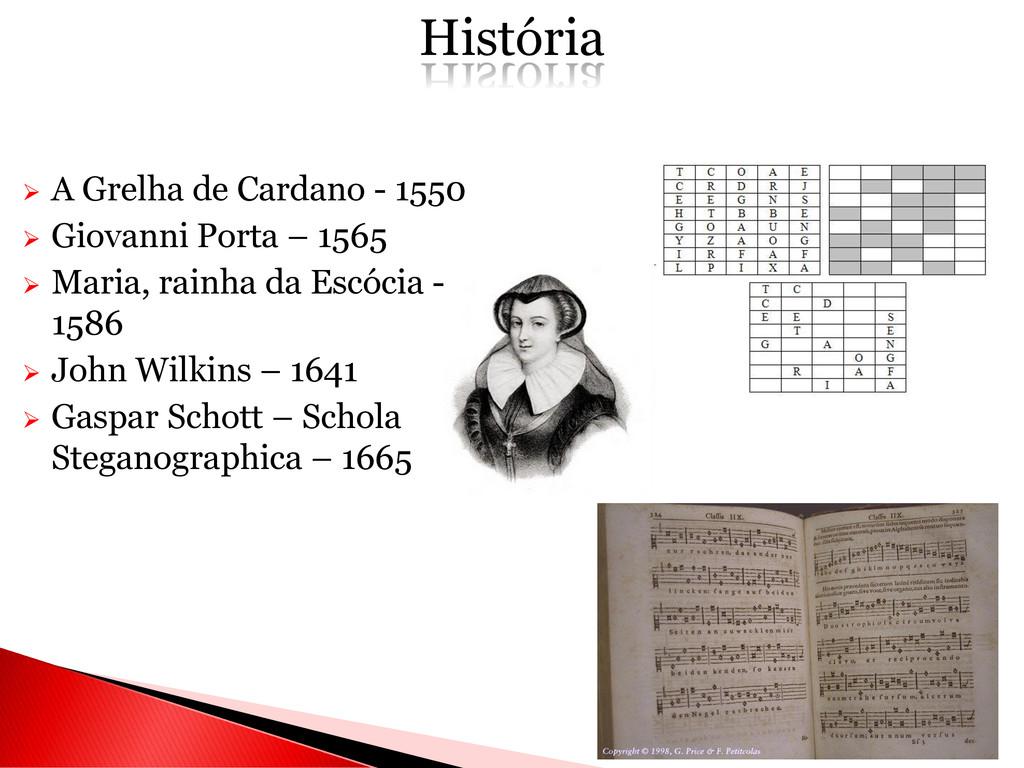  A Grelha de Cardano - 1550  Giovanni Porta –...