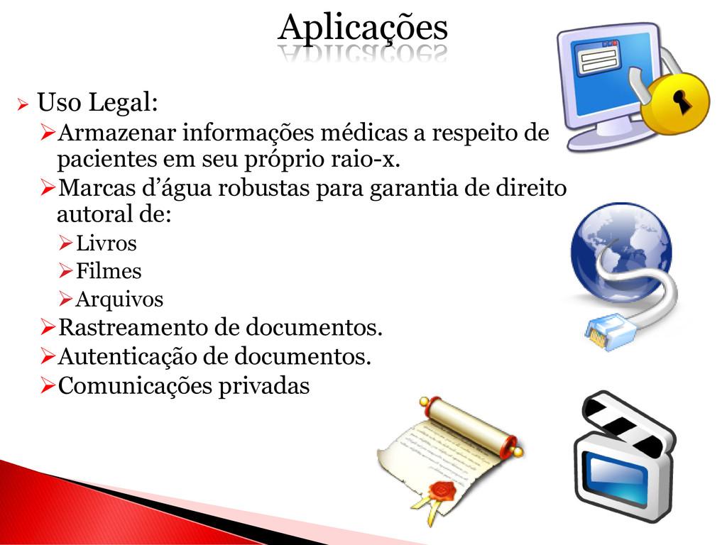  Uso Legal: Armazenar informações médicas a r...
