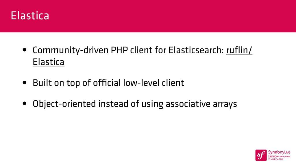 Elastica • Community-driven PHP client for Elas...
