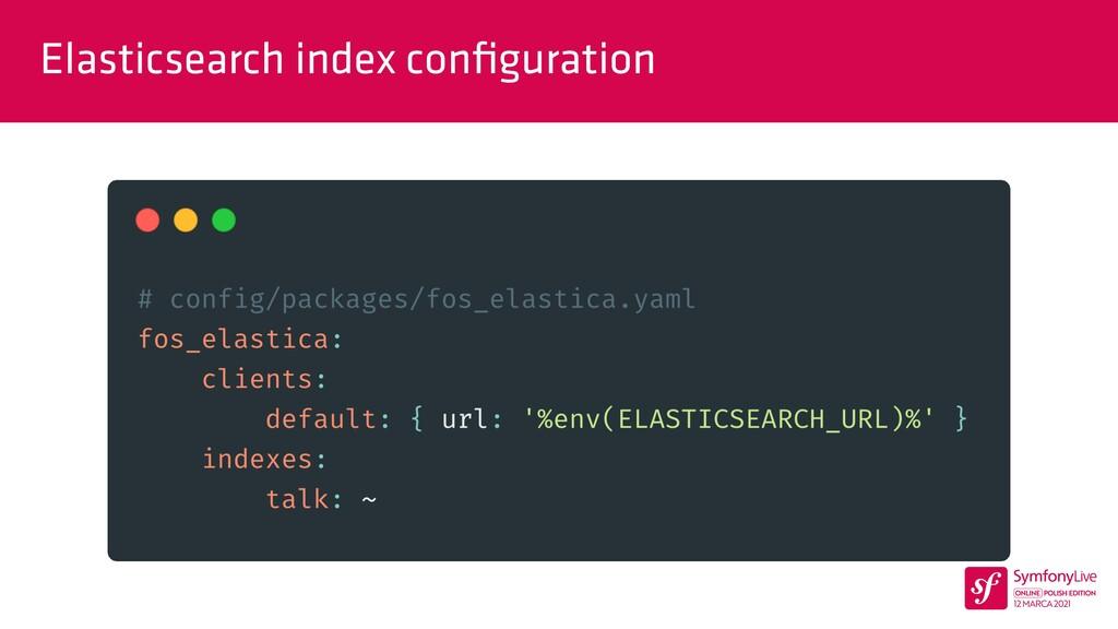 Elasticsearch index con fi guration