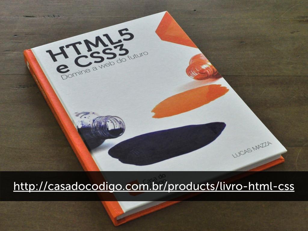 http://casadocodigo.com.br/products/livro-html-...