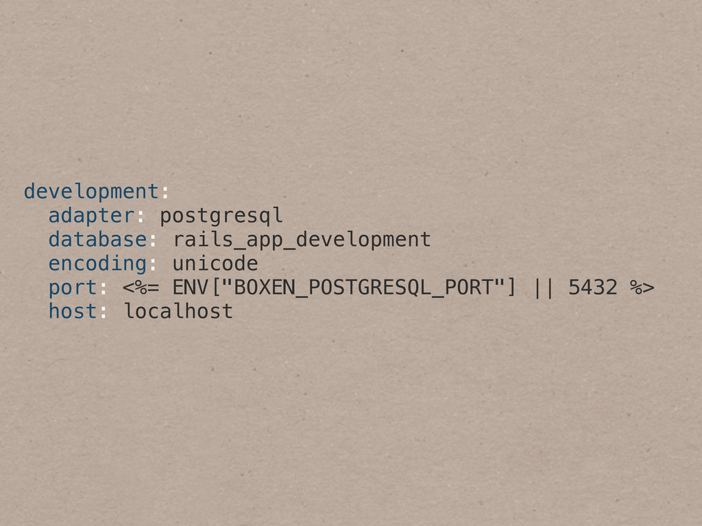development: adapter: postgresql database: rail...