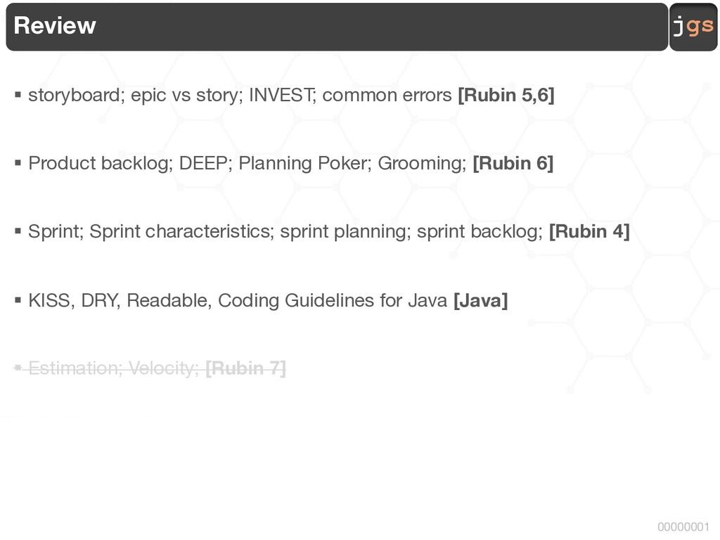 jgs 00000001 Review § storyboard; epic vs story...