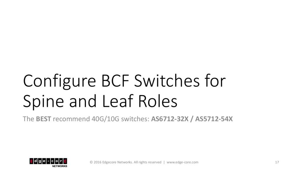 Configure BCF Switches for Spine and Leaf Roles...