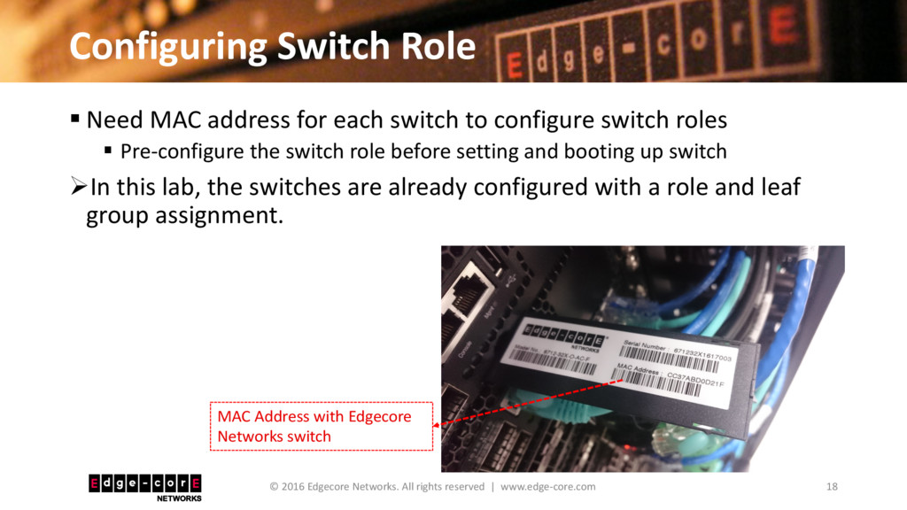 Configuring Switch Role 18 © 2016 Edgecore Netw...