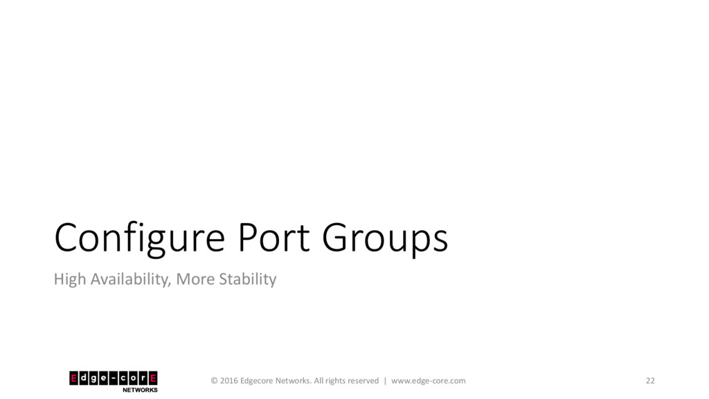 Configure Port Groups High Availability, More S...