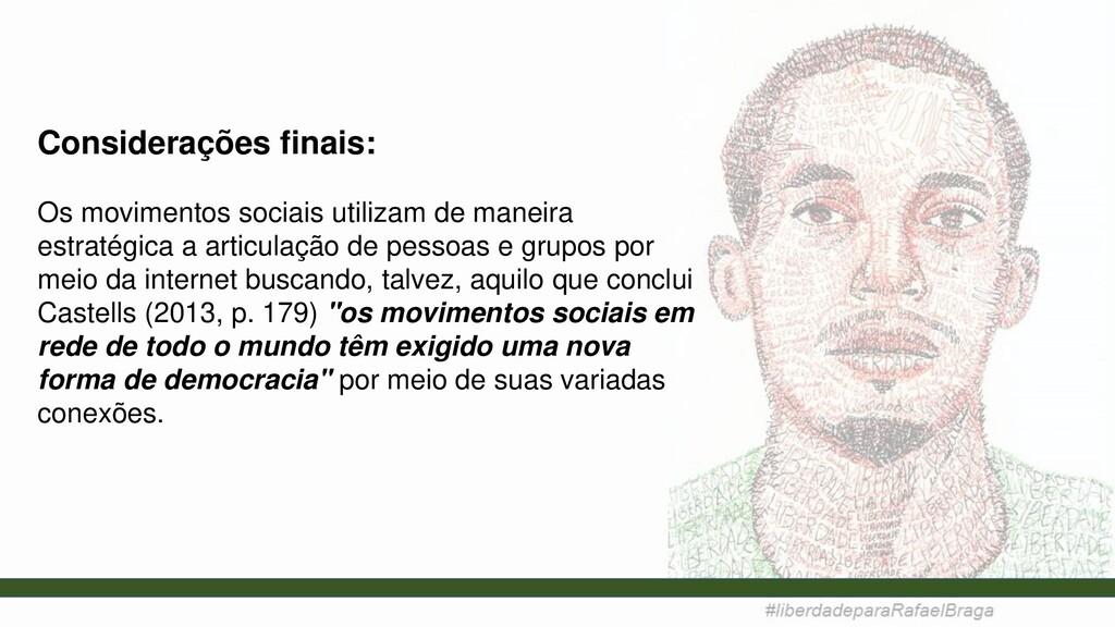 Considerações finais: Os movimentos sociais uti...