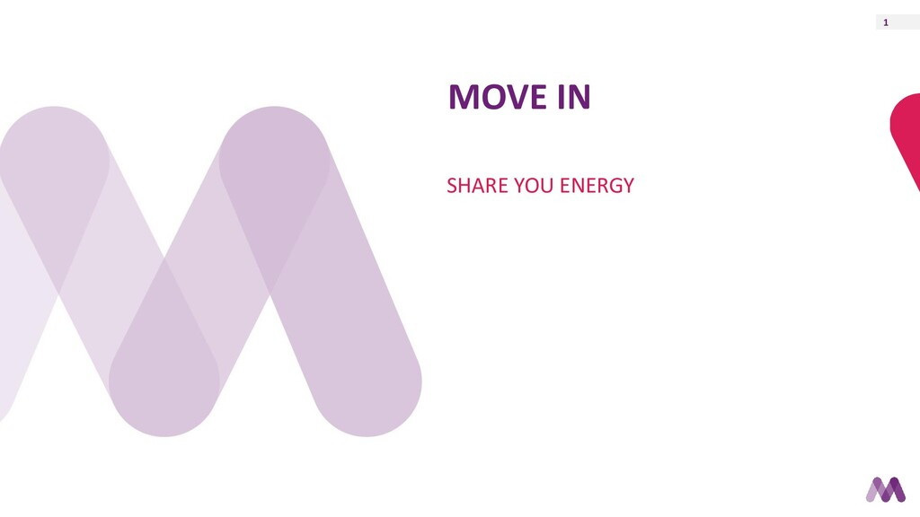 1 MOVE IN SHARE YOU ENERGY