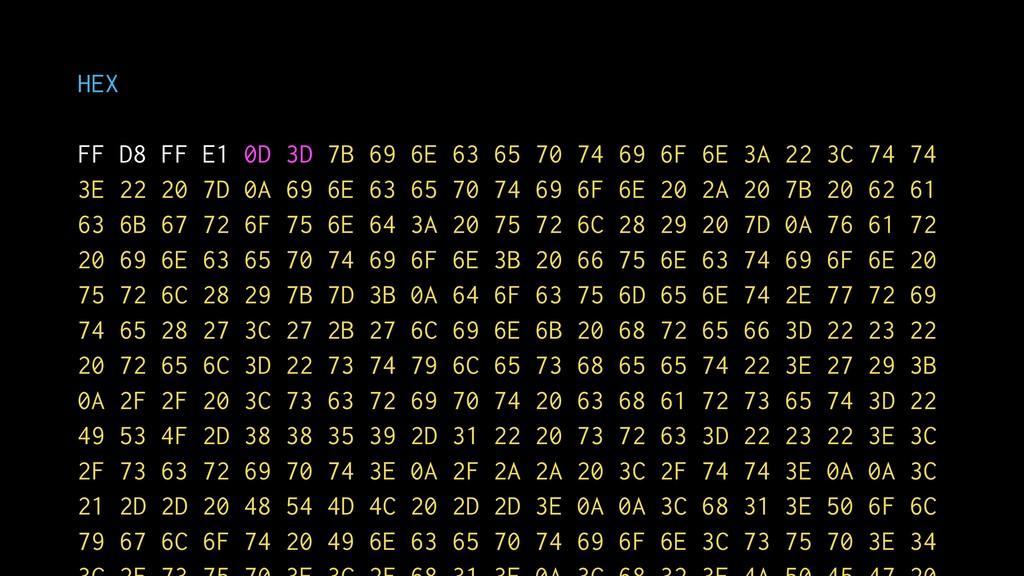 HEX FF D8 FF E1 0D 3D 7B 69 6E 63 65 70 74 69 6...