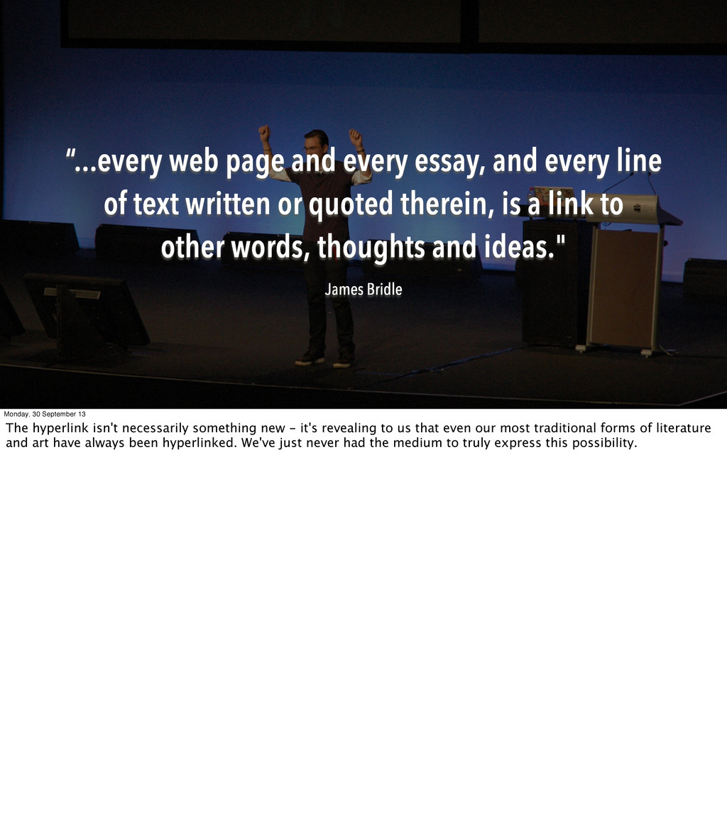 """...every web page and every essay, and every l..."