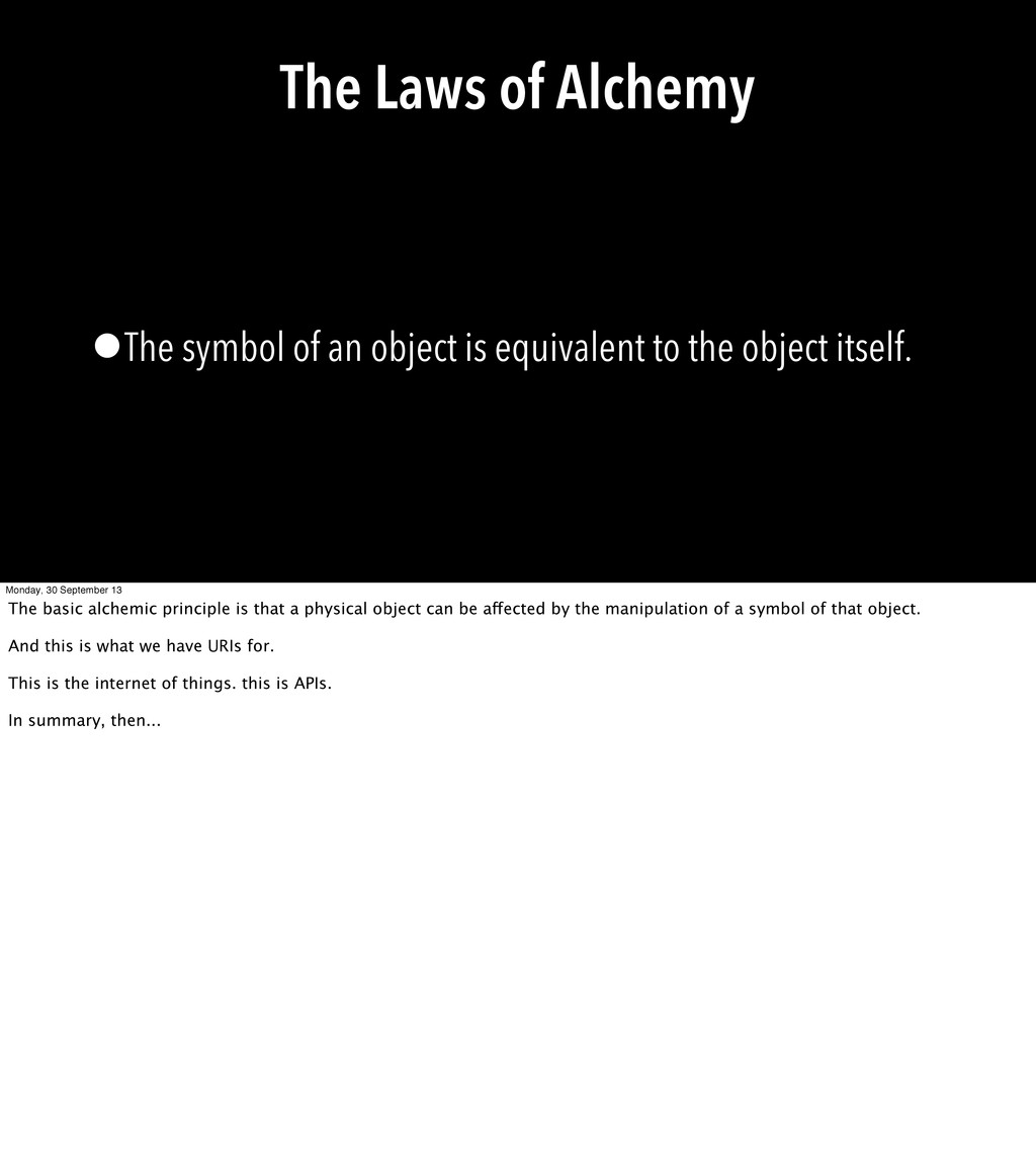 The Laws of Alchemy •The symbol of an object is...