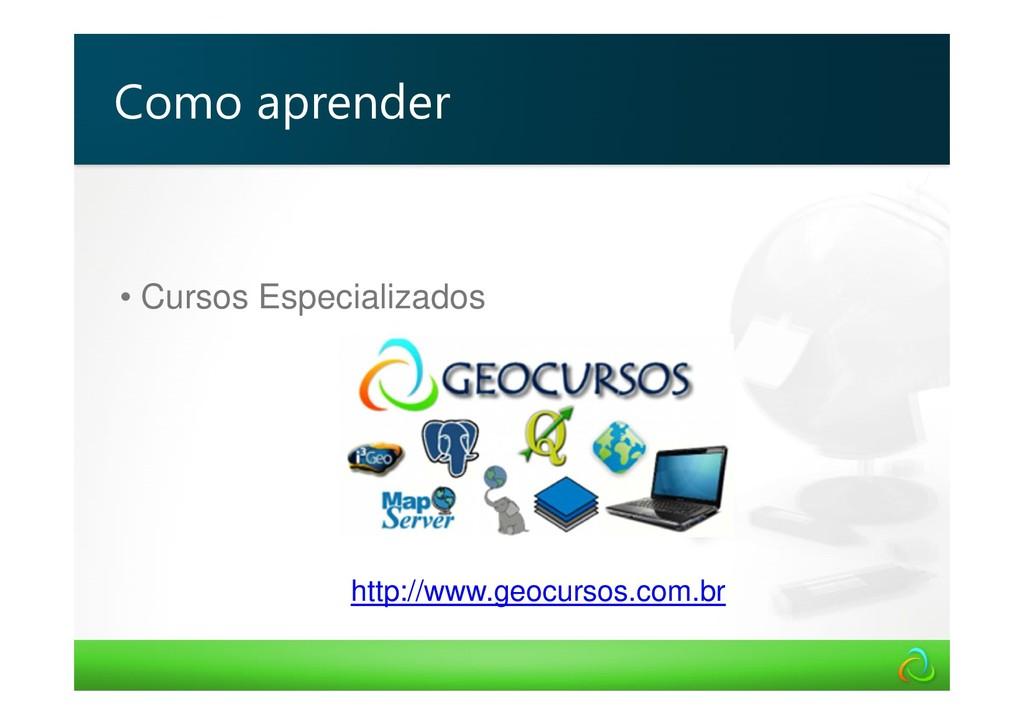 • Cursos Especializados http://www.geocursos.co...