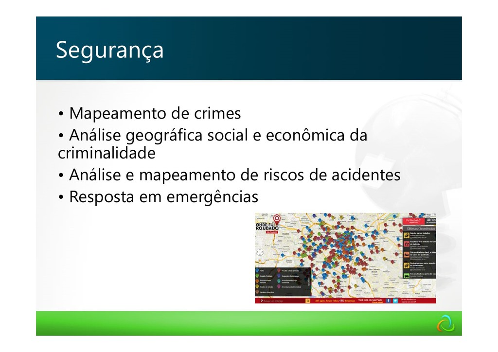 • Mapeamento de crimes • Análise geográfica soc...