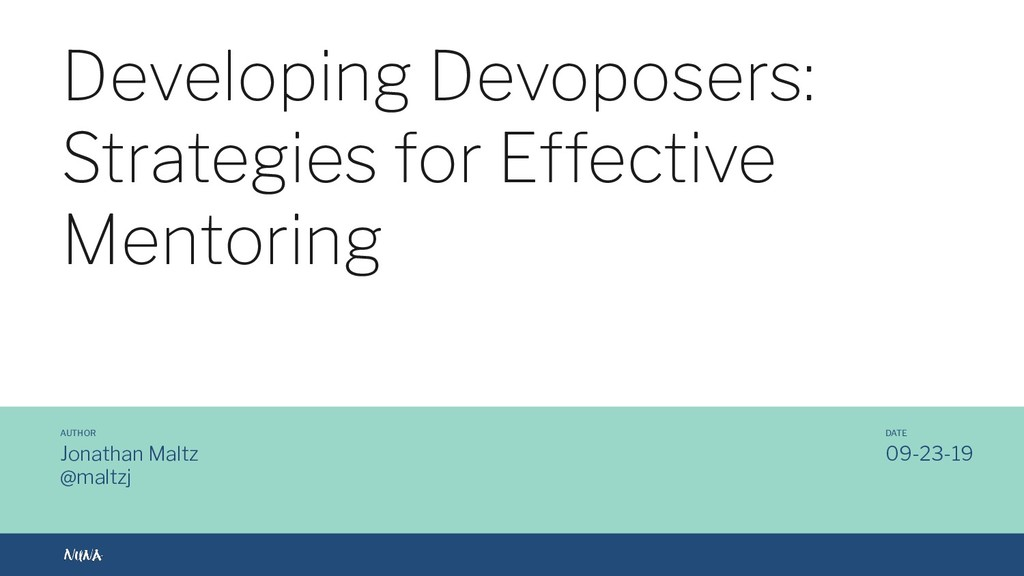 @maltzj Developing Devoposers: Strategies for E...