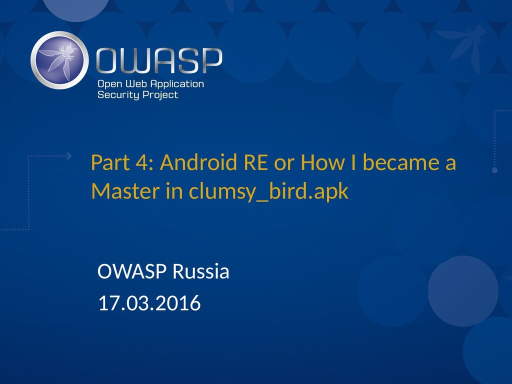 Part 4: Android RE or How I became a Master in ...