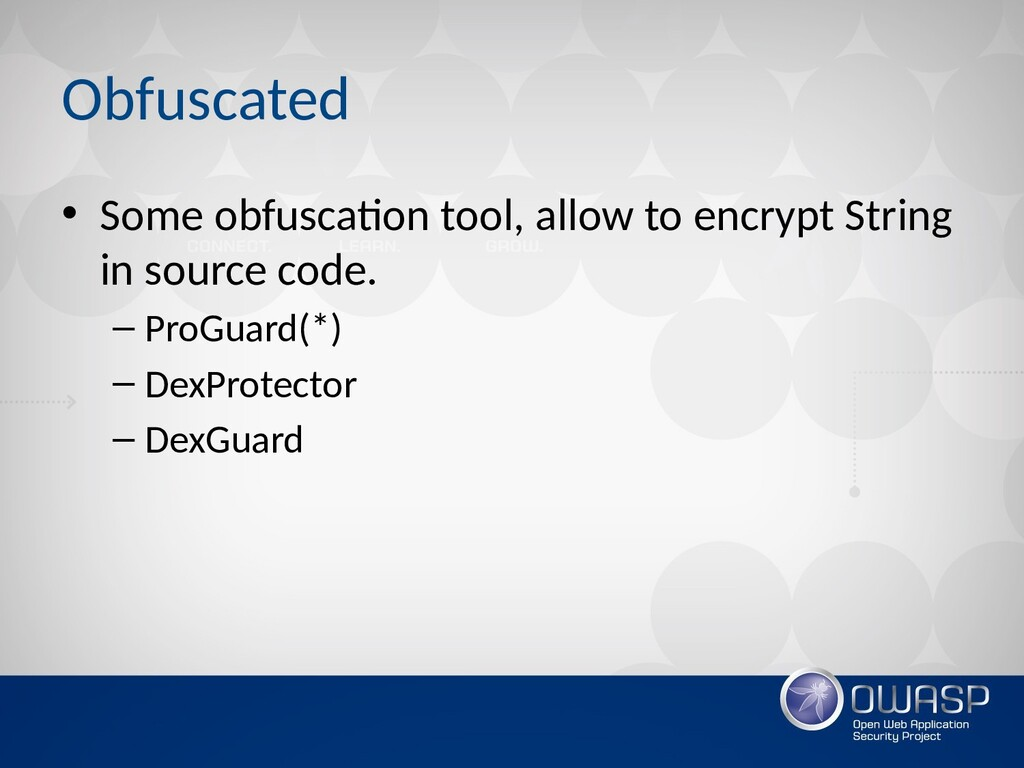 Obfuscated • Some obfuscation tool, allow to en...