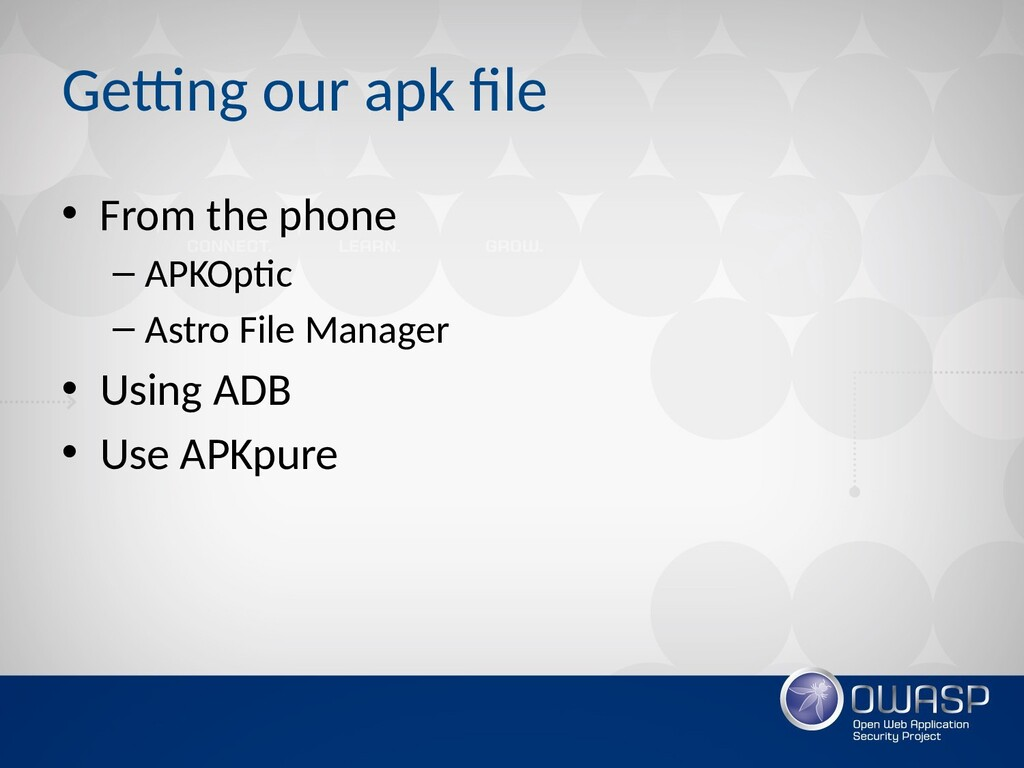 Getting our apk file • From the phone – APKOpti...