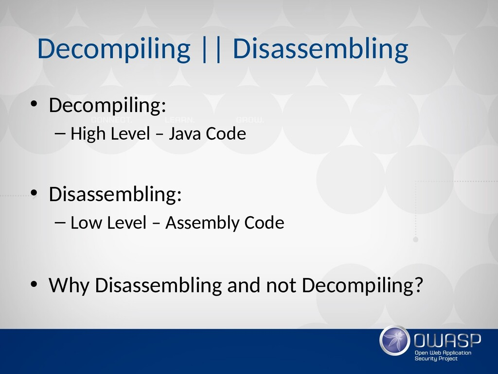 Decompiling    Disassembling • Decompiling: – H...