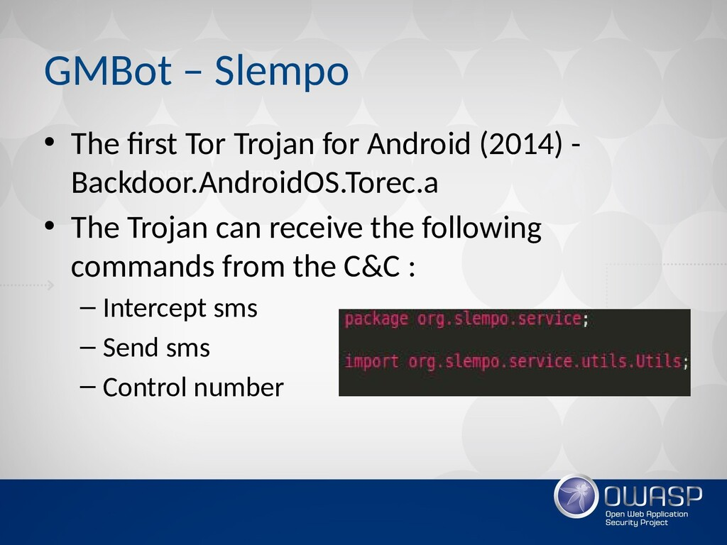 GMBot – Slempo • The first Tor Trojan for Andro...