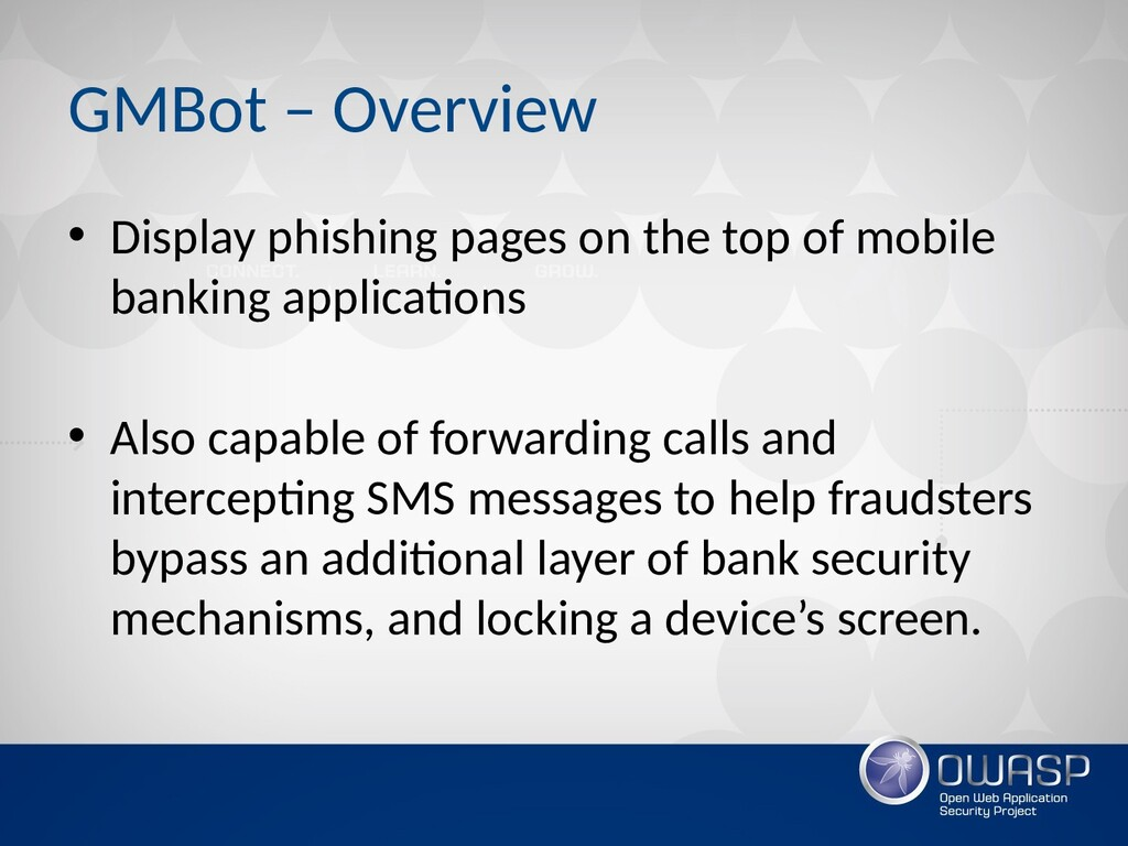 GMBot – Overview • Display phishing pages on th...