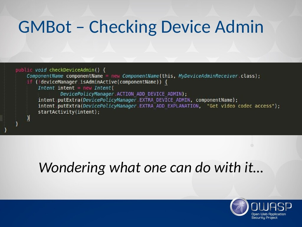 GMBot – Checking Device Admin Wondering what on...
