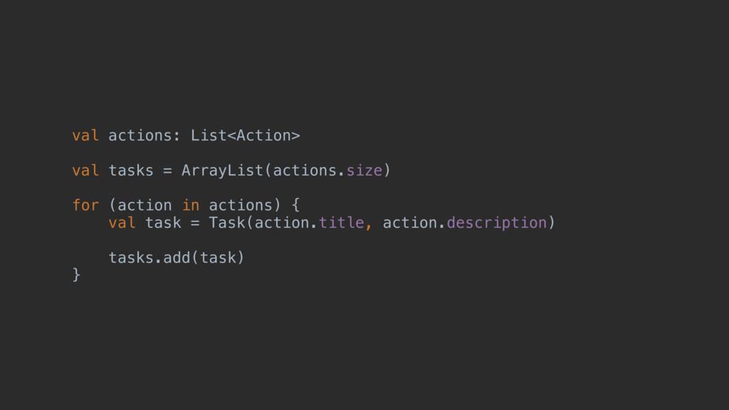 valaactions:zList<Action> valbtasksz= ArrayList...