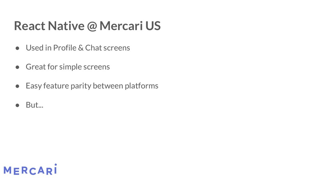 React Native @ Mercari US ● Used in Profile & C...