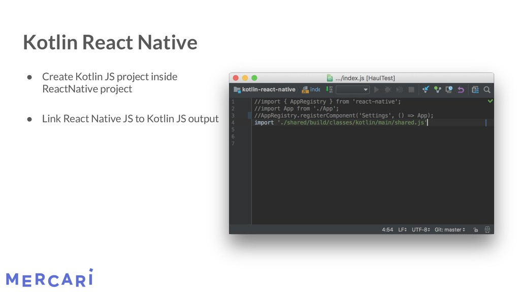 Kotlin React Native ● Create Kotlin JS project ...