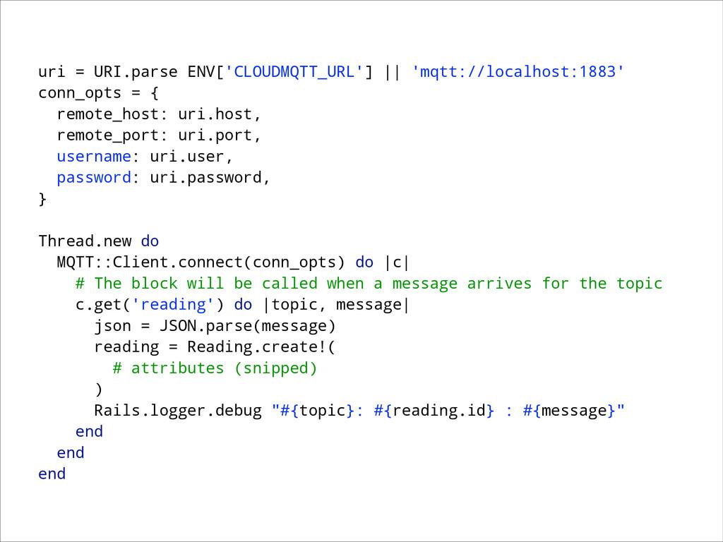 uri = URI.parse ENV['CLOUDMQTT_URL'] || 'mqtt:/...